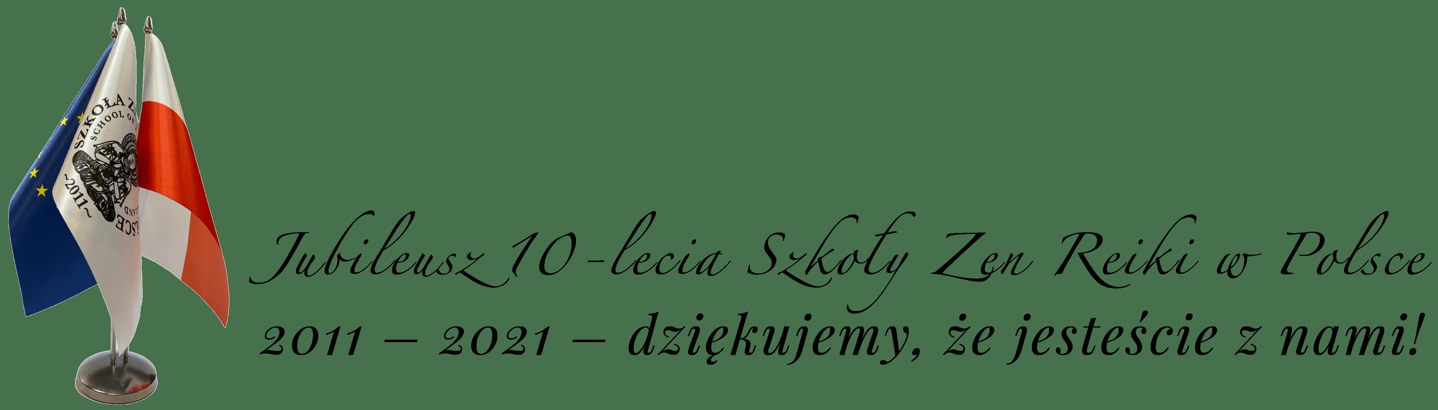 Jubileusz Szkoły Zen Reiki w Polsce - 10 lat!